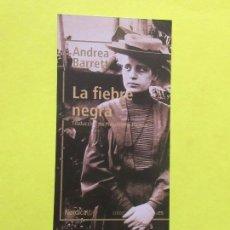 Coleccionismo Marcapáginas: MARCAPÁGINAS EDITORIAL NORDICA LA FIEBRE NEGRA. Lote 222617397