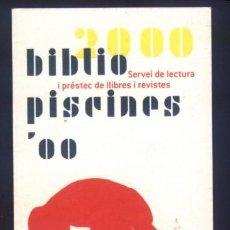 Coleccionismo Marcapáginas: A-6243- PUNTO DE LIBRO. MARCAPÁGINAS. BIBLIO PISCINES 2000. FUNDACIÓN LA CAIXA.. Lote 119883715