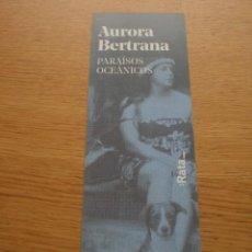 Coleccionismo Marcapáginas: MARCAPÁGINAS AURORA BERTRANA. Lote 120528731