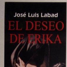 Coleccionismo Marcapáginas: MARCAPÁGINAS EDITORIAL FUSION.EL DESEO DE ERIKA.. Lote 147578624