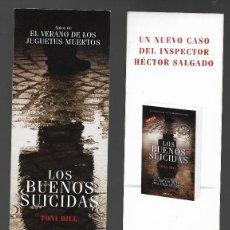 Coleccionismo Marcapáginas: MARCAPAGINAS, LOS BUENOS SUICIDAS, DEBOLSILLO.. Lote 127238935