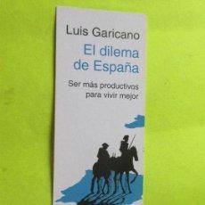 Coleccionismo Marcapáginas: MARCAPÁGINAS EDITORIAL EL CORTE INGLES EL DILEMA DE ESPAÑA. Lote 195053185