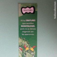 Coleccionismo Marcapáginas: MARCAPAGINAS EDITORIAL BAULA CRIATURAS. Lote 206190646