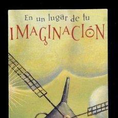 Coleccionismo Marcapáginas: MARCAPÁGINAS EN UN LUGAR DE LA IMAGINACIÓN. 21 CONCURSO ONCE. Lote 133534842