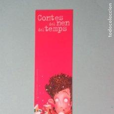 Coleccionismo Marcapáginas: MARCAPAGINAS EDITORIAL BAULA CONTES DEL NEN DEL TEMPS. Lote 206190648