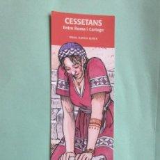Coleccionismo Marcapáginas: MARCAPÁGINAS EDITORIAL RAFAEL DALMAU CESSTANS ENTRE ROMA I CARTAGO. Lote 195051447