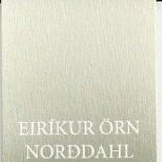 Coleccionismo Marcapáginas: MARCAPÁGINAS. HOJA DE LATA. EIRIKUR ORN NORDDAHL. ILLSKA. LA MALDAD. Lote 156892261