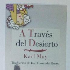 Coleccionismo Marcapáginas: MARCAPÁGINAS EDITORIAL REINO DE CORDELIA.A TRAVES DEL DESIERTO -. Lote 140540050