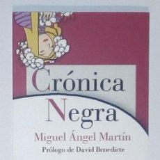 Coleccionismo Marcapáginas: MARCAPÁGINAS EDITORIAL REINO DE CORDELIA.CRONICA NEGRA.. Lote 140540202