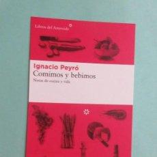 Coleccionismo Marcapáginas: MARCAPAGINAS EDITORIAL LIBROS DEL ASTEROIDE FORMATO POSTAL COMIMOS Y BEBIMOS . Lote 140541170
