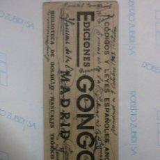 Coleccionismo Marcapáginas: ANTIGUO MARCAPAGINAS EDICIONES GONGORA MADRID. Lote 141660494