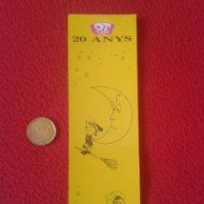 Coleccionismo Marcapáginas: MARCAPÁGINAS BOOK MARK BOOKMARK OT EL BRUIXOT 20 ANYS CALENDARI PIRENE BRUJO BRUJITO LUNA VER FOTO/S. Lote 143246554