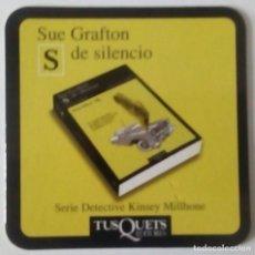 Coleccionismo Marcapáginas: MARCAPÁGINAS EDITORIAL TUSQUETS-SUE GRAFTON.S DE SILENCIO.. Lote 143284802