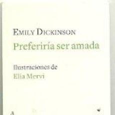 Coleccionismo Marcapáginas: MARCAPÁGINAS. NORDICA LIBROS. EMILY DICKINSON. PREFERIRÍA SER AMADA. Lote 143655480