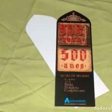 Coleccionismo Marcapáginas: ALCALA DE HENARES 500 AÑOS.. Lote 143758974
