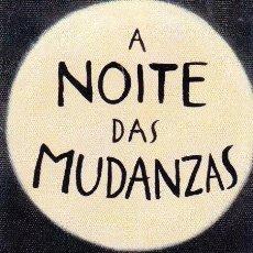Coleccionismo Marcapáginas: MARCAPAGINAS: A NOITE DAS MUDANZAS - EDITORIAL OQO - GALLEGO. Lote 236568025