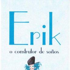 Coleccionismo Marcapáginas: MARCAPÁGINAS: ERIK - EDITORIAL BULULÚ - 2ª EDICIÓN. Lote 147323306