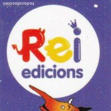 Coleccionismo Marcapáginas: MARCAPAGINAS: EDICIONES REI - INFANTIL . Lote 147539930