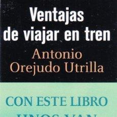 Coleccionismo Marcapáginas: MARCAPAGINAS: VENTAJAS DE VIAJAR EN TREN - ALFAGUARA . Lote 147539958