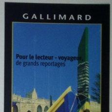 Coleccionismo Marcapáginas: MARCAPÁGINAS EDITORIAL GALLIMARD-. Lote 147567446