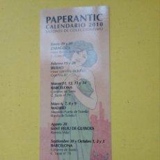 Coleccionismo Marcapáginas: MARCAPÁGINAS – PAPERANTIC CALENDARIO 2010 - CASTELLANO. Lote 148149610