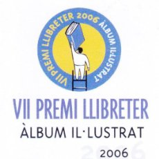 Coleccionismo Marcapáginas: MARCAPAGINAS: VII PREMI LLIBRETER 2006 . Lote 149631150