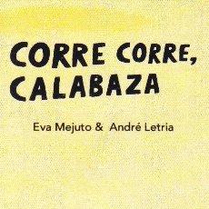 Coleccionismo Marcapáginas: MARCAPAGINAS: CORRE CORRE, CALABAZA - EDITORIAL OQO - CASTELLANO. Lote 236568245