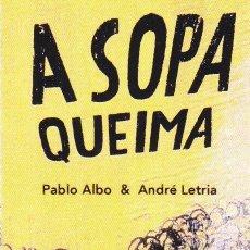 Coleccionismo Marcapáginas: MARCAPAGINAS: A SOPA QUEIMA - EDITORIAL OQO - GALLEGO. Lote 236568060