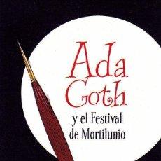 Coleccionismo Marcapáginas: MARCAPÁGINAS: EDELVIVES - ADA GOTH Y EL FESTIVAL DE MORTILUNIO. Lote 236790660