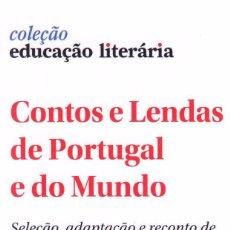 Colecionismo Marcadores de página: MARCAPAGINAS: CONTOS E LENDAS DE PORTUGAL E DO MUNDO - PORTO EDITORA - DE PORTUGAL. Lote 228425840