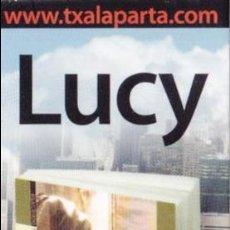Coleccionismo Marcapáginas: MARCAPAGINAS: LUCY - TXALAPARTA . Lote 154833542