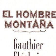 Coleccionismo Marcapáginas: MARCAPAGINAS: EL HOMBRE MONTAÑA - EDITORIAL NORMA - COMIC . Lote 155618878
