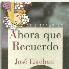 Coleccionismo Marcapáginas: MARCAPAGINAS DE REINO DE CORDELIA: AHORA QUE RECUERDO: JOSÉ ESTEBAN. Lote 155674214