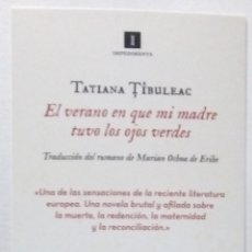 Coleccionismo Marcapáginas: MARCAPÁGINAS EDITORIAL IMPEDIMENTA.EL VERANO EN QUE MI MADRE TUVO LOS OJOS VERDES-. Lote 194345648