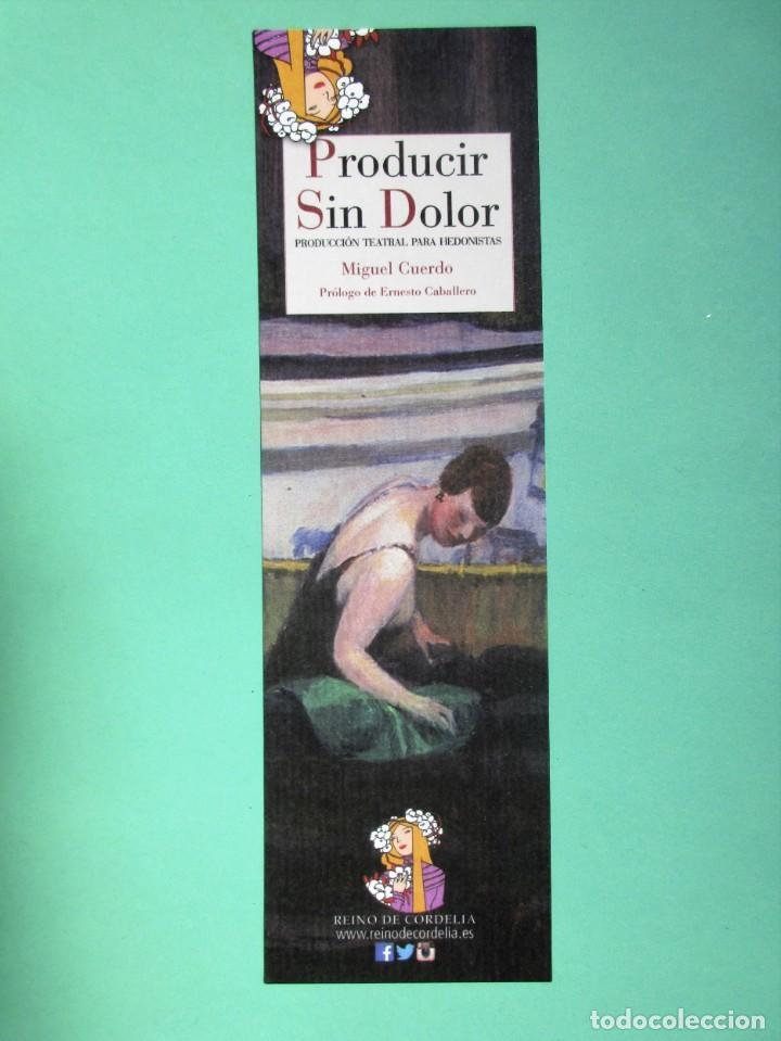 MARCAPAGINAS EDITORIAL REINO DE CORNELIA PRODUCIR SIN DOLOR (Coleccionismo - Marcapáginas)