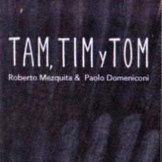 Coleccionismo Marcapáginas: MARCAPAGINAS: TAM, TIM Y TOM - EDITORIAL OQO - CASTELLANO. Lote 236568435