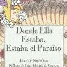 Coleccionismo Marcapáginas: MARCAPAGINAS EDITORIAL REINO DE CORNELIA DONDE ELLA ESTABA ESTABA EL PARAISO. Lote 192206155