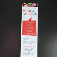 Coleccionismo Marcapáginas: MARCAPÁGINAS - EDITORIAL MILENIO - HABLA LA PALABRA. Lote 161980170