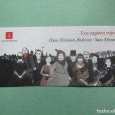Coleccionismo Marcapáginas: MARCAPAGINAS EDITORIAL IMPEDIMENTA LOS ZAPATOS ROJOS . Lote 165274438