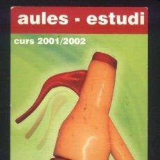 Coleccionismo Marcapáginas: A-6965- PUNTO DE LIBRO. MARCAPÁGINAS. AULES - ESTUDI. VILANOVA ILA GELTRÚ. 2001.. Lote 165805146
