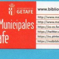 Coleccionismo Marcapáginas: MARCAPÁGINAS DE EDICIONES AYUNTAMIENTO GETAFE PUBLICIDAD DE RED BIBLIOTECAS MUNICIPALES DE GETAFE . Lote 168233136