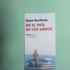 Colecionismo Marcadores de página: MARCAPAGINAS EDITORIAL NORDICA EN EL PAIS DE LOS LIBROS. Lote 168538004