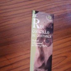 Coleccionismo Marcapáginas: MARCAPAGINAS. EL RINCONCILLO DE CRISTOBICA. GRANADA. DOBLE CARA. BUEN ESTADO. Lote 169340610