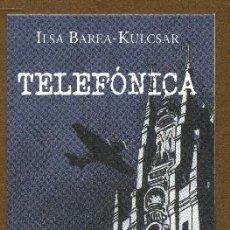 Coleccionismo Marcapáginas: MARCAPAGINAS EDITORIAL HOJA DE LATA - TELEFONICA. Lote 245312310