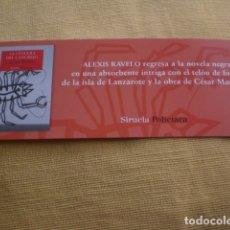 Coleccionismo Marcapáginas: MARCAPÁGINAS EDICIONES SIRUELA, RAVELO, LA CEGUERA DEL CANGREJO. Lote 172360879