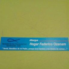 Coleccionismo Marcapáginas: MARCAPAGINAS. ALBERGUE HOGAR FEDERICDO OZANAM. C8CR. Lote 174242239