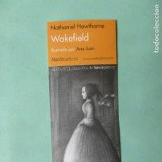 Colecionismo Marcadores de página: MARCAPAGINAS EDITORIAL NORDICA WAKEFIELD. Lote 177317895