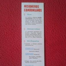 Coleccionismo Marcapáginas: MARCAPÁGINAS PUNTO DE LIBRO BOOK MARK MISIONEROS COMBONIANOS DANIEL COMBONI EDICIONES COMBONIANAS.... Lote 177980224