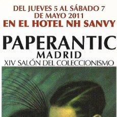 Coleccionismo Marcapáginas: MARCAPAGINA - PAPERANTIC XIV SALÓN DEL COLECCIONISMO - MADRID 2011. Lote 178112644