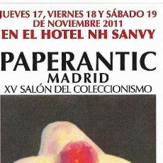 Coleccionismo Marcapáginas: MARCAPAGINA - PAPERANTIC XV SALÓN DEL COLECCIONISMO - MADRID 2011. Lote 178112675